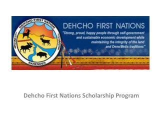 Dehcho First Nations  Scholarship Program