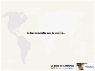 De bijbel in 45 minuten D eel 1 – Genesis  |  www.back2god.nl