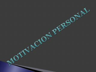 MOTIVACION PERSONAL