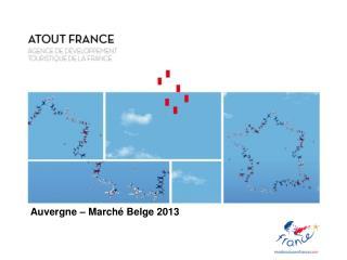 Auvergne – Marché Belge 2013