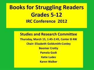 Books for Struggling Readers Grades 5-12 IRC Conference  2012