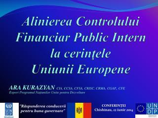 Alinierea  Controlului Financiar Public Intern  la  cerinţele  Uniunii Europene