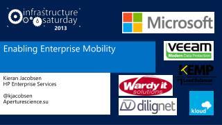 Enabling Enterprise Mobility