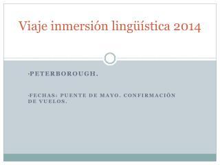 Viaje inmersión lingüística 2014
