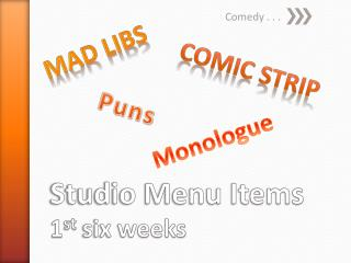 Studio Menu Items  1 st six weeks