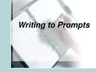 Writing to Prompts
