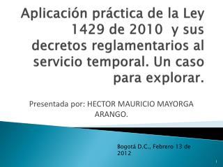Presentada por: HECTOR MAURICIO MAYORGA ARANGO.
