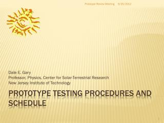 prototype testing procedures and schedule