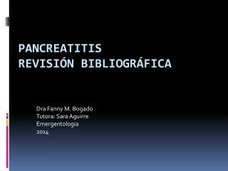 PANCREATITIS  Revisión bibliográfica