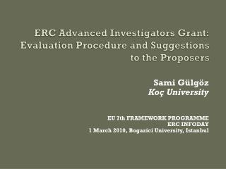 ERC Advanced Investigators  Grant: Evaluation Procedure and  Suggestions  to the  Proposers