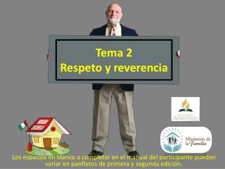 Tema 2  Respeto y reverencia