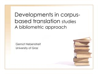 Developments in corpus-based translation  studies A  bibliometric  approach