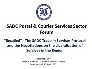 SADC Postal & Courier Services Sector Forum