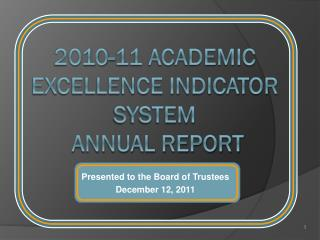 2010-11 Academic Excellence Indicator System   Annual Report