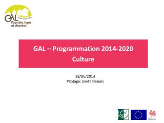 GAL – Programmation 2014-2020 Culture