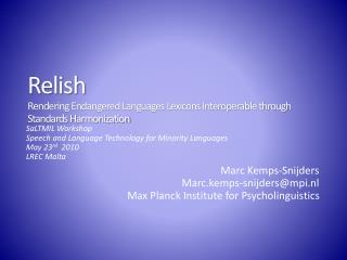 Relish Rendering Endangered Languages Lexicons Interoperable through Standards Harmonization
