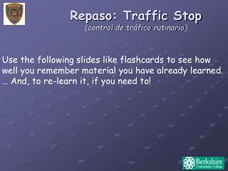 Repaso : Traffic Stop (control de  tráfico rutinario )