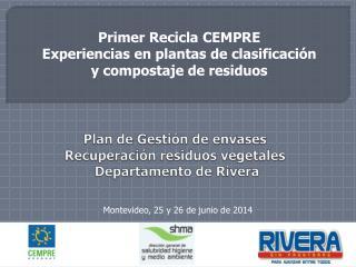 Plan de Gestión de envases  Recuperación residuos vegetales  Departamento de Rivera