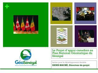 Le Projet d'appui canadien au Plan National Géomatique du Sénégal
