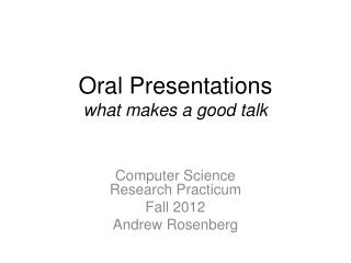 Oral  Presentations what makes a good talk