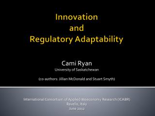 Innovation  and  Regulatory Adaptability