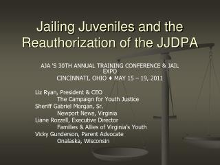 Jailing Juveniles and the Reauthorization of the JJDPA