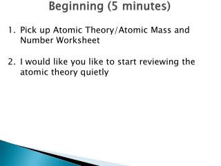 Beginning  (5 minutes )