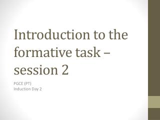 Introduction to the formative task – session 2