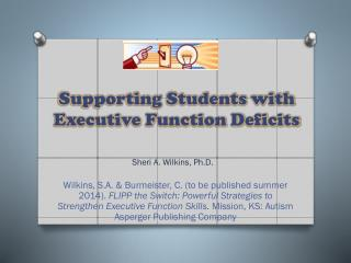Supporting Students with Executive Function  Deficits