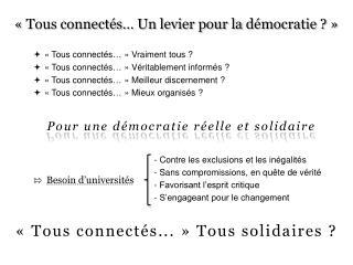 ��Tous connect�s � Un levier pour la  d�mocratie ?��