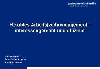 Flexibles Arbeitszeitmanagement