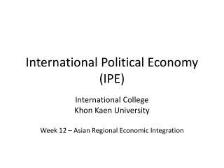International Political Economy (IPE)