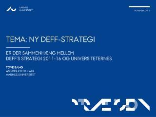 Tema: Ny  Deff-strategi