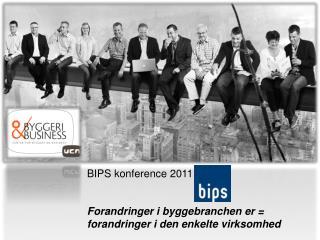 BIPS  konference  2011