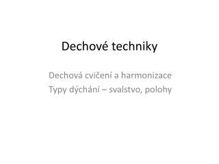 Dechové techniky