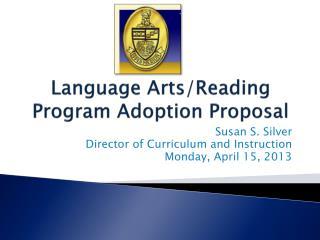 Language Arts/Reading Program Adoption Proposal