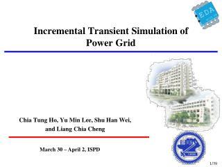 Incremental Transient Simulation of  Power Grid