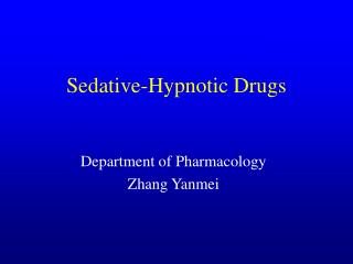 Sedative-Hypnotic Drugs