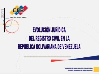 COMISIÓN DE REGISTRO CIVIL Y ELECTORAL OFICINA NACIONAL DE REGISTRO CIVIL