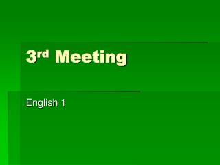 3 rd  Meeting