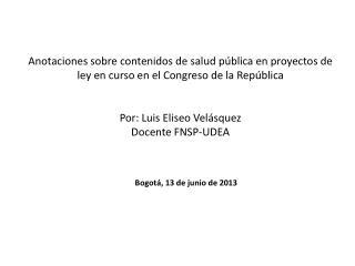 Bogotá, 13 de junio de 2013