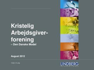 Kristelig  Arbejdsgiver-forening – Den Danske Model