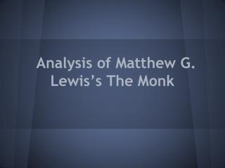 Analysis of Matthew G. Lewis's The Monk