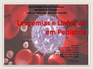 Leucemias e Linfomas em Pediatria