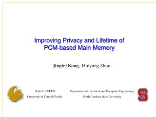 Improving Privacy and Lifetime of  PCM-based Main Memory
