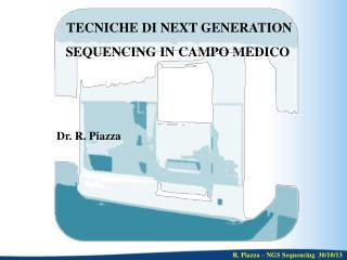 TECNICHE DI NEXT GENERATION SEQUENCING IN CAMPO MEDICO