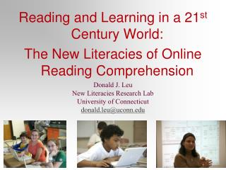 Reading and Learning in a 21 st  Century World: