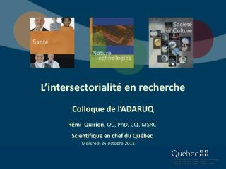 L' intersectorialité  en recherche Colloque de l'ADARUQ