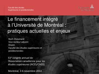 Le  financement intégré à  l'Université de Montréal :  pratiques actuelles  et  enjeux