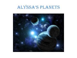 Alyssa's Planets